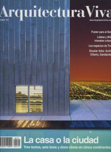 Arquitectura Viva nº112. 'La casa o la ciudad'