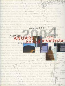 Anuario de Arquitectura Ibérica. Premios FAD 2004