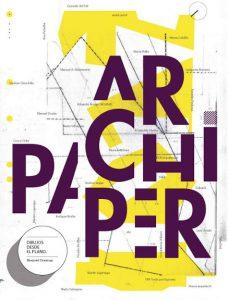 Archipaper. 'Dibujos desde el plano'