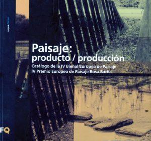 Catálogo IV Bienal Europea de Paisaje