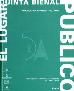 El Lugar. Quinta Bienal de Arquitectura Española