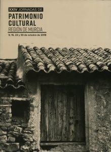 XXIV Patrimonio Cultural Región de Murcia