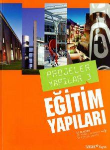 Projeler Yapilar 3. Egitim Yapilar